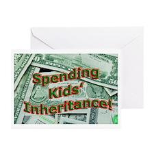 Spending Kids' Inheritance! Greeting Cards (Packag