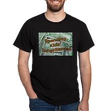 Spending Kids' Inheritance! Black T-Shirt