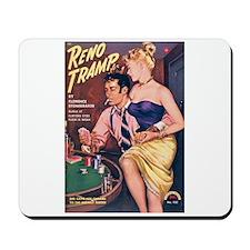 "Mousepad - ""Reno Tramp"""