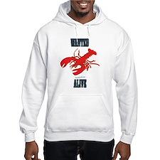 Lobster Wanted Alive Hoodie