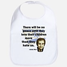 There will be no peace Bib
