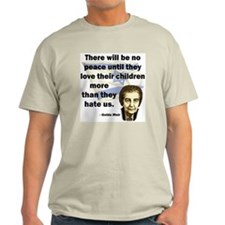 There will be no peace Ash Grey T-Shirt