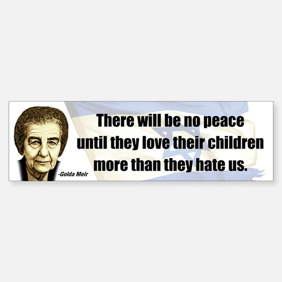 There will be no peace Bumper Bumper Bumper Sticker