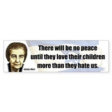 There will be no peace Bumper Bumper Sticker