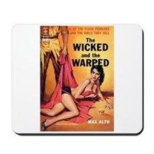 """Mousepad - """"The Wicked And The Warped"""""""