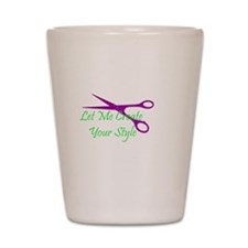 let me create your style Shot Glass