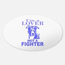 PIT BULL LOVER NOT A FIGHTER Decal