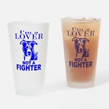 PIT BULL LOVER NOT A FIGHTER Drinking Glass