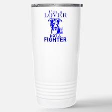 PIT BULL LOVER NOT A FIGHTER Travel Mug