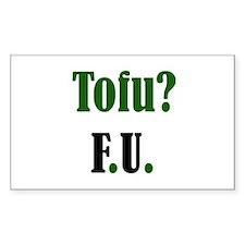 Tofu? F.U. Rectangle Decal