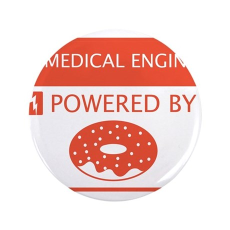"Biomedical Engineer Powered by Doughnuts 3.5"" Butt"