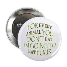 "I'll Eat Four 2.25"" Button (10 pack)"