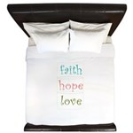 Faith Hope Love King Duvet