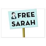 free_sarah_sign.png Large Poster