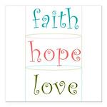 Faith Hope Love Square Car Magnet 3
