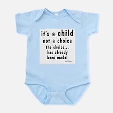Child not a Choice Infant Bodysuit