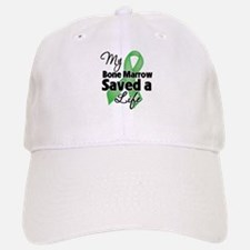My Bone Marrow Saved a Life Baseball Baseball Cap