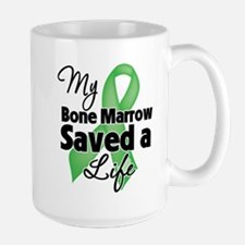 My Bone Marrow Saved a Life Mug