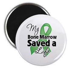 My Bone Marrow Saved a Life Magnet
