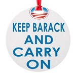 Keep Barack And Carry On Round Ornament