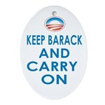 Keep Barack And Carry On Ornament (Oval)