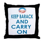 Keep Barack And Carry On Throw Pillow