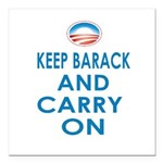 Keep Barack And Carry On Square Car Magnet 3