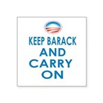 Keep Barack And Carry On Square Sticker 3