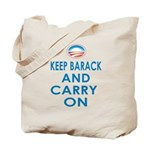 Keep Barack And Carry On Tote Bag