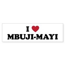 I Love Mbuji-Mayi Bumper Sticker