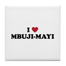 I Love Mbuji-Mayi Tile Coaster