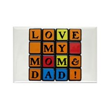 LOVE MY MOM DAD!™ Rectangle Magnet