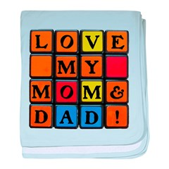 LOVE MY MOM DAD!™ baby blanket