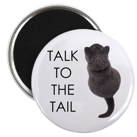 """talk to the tail 2.25"""" Magnet (10 pack)"""