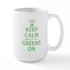 Keep calm and get your greens on Mug