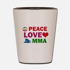 Peace Love MMA Designs Shot Glass