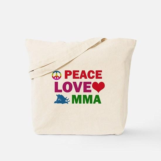 Peace Love MMA Designs Tote Bag