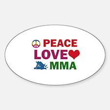 Peace Love MMA Designs Sticker (Oval)