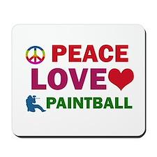 Peace Love Paintball Designs Mousepad
