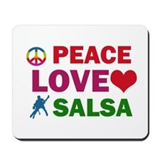 Peace Love Salsa Designs Mousepad