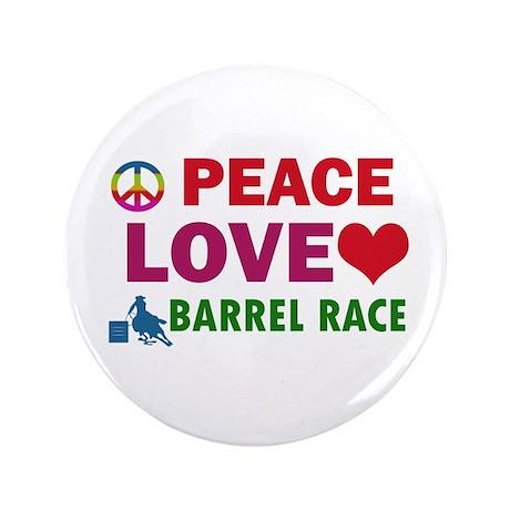 """Peace Love Barrel Race Designs 3.5"""" Button"""