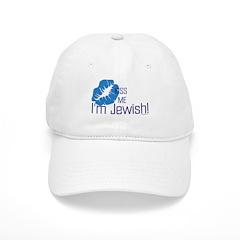 Kiss Me I'm Jewish Baseball Cap
