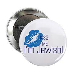 Kiss Me I'm Jewish Button