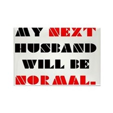 My next HUSBAND will be normal Rectangle Magnet