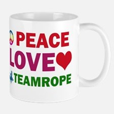 Peace Love Teamrope Designs Mug