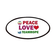 Peace Love Teamrope Designs Patches