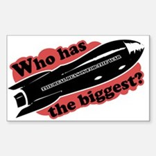 Who has the biggest??? Rectangle Decal