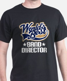 Band Director (Worlds Best) T-Shirt