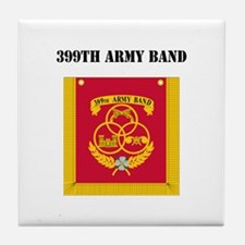 DUI - 399th Army Band with Text Tile Coaster