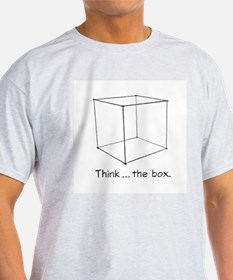 """Think ... the box."" Ash Grey T-Shirt"